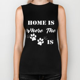 Home Is Where The Dog Is White Biker Tank
