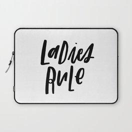 Ladies Rule Laptop Sleeve