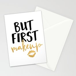 BUT MAKEUP FIRST beauty quote Stationery Cards