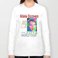 concert Long Sleeve T-shirts featuring Adele Dazeem Concert Tee by Danadu