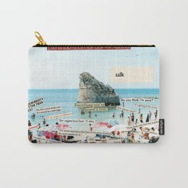 Life is too short for dull vacations Carry-All Pouch