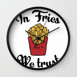 In fries we trust Wall Clock