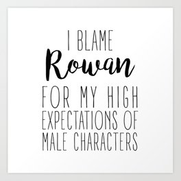 High Expectations - Rowan Art Print