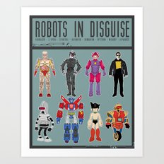 Robots in Disguise Art Print