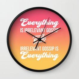 Irrelevant Gossip Wall Clock