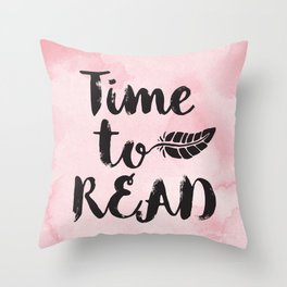 Time to Read - Pink  Throw Pillow