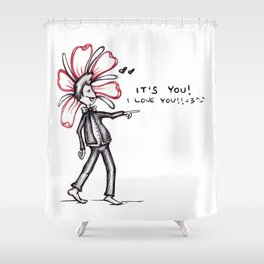 """It's You! I Love You!!"" Flowerkid Shower Curtain"