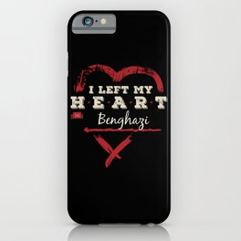 I Left My Heart In Benghazi Pride iPhone Case