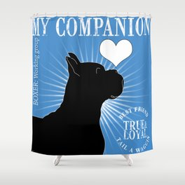 BOXER – My Companion - Blue Shower Curtain