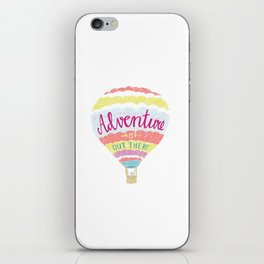 Adventure is out there! iPhone Skin