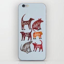 Love dogs iPhone Skin