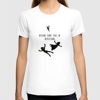 neverland T-shirts featuring Dreams Come True In Neverland. by ParadiseApparel