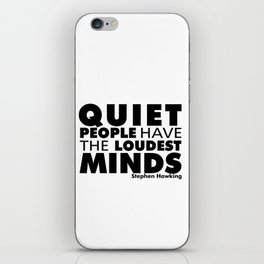 Quiet People have the Loudest Minds | Typography Introvert Quotes White Version iPhone Skin