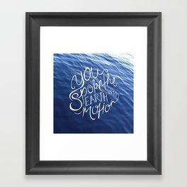 You Spoke the Earth into Motion Framed Art Print