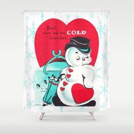 """""""Cold Shoulder"""" Shower Curtain"""