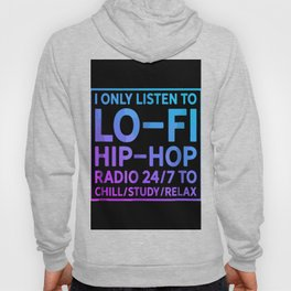 Lo-Fi Hip Hop Radio 24/7 Hoody
