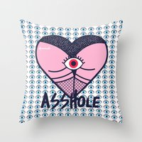 Throw Pillows featuring Asshole (Part II) by afrancesado