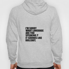I'M sorry what are you speaking funny quote Hoody