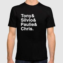 Tony & Silvio & Paulie & Chris. T-shirt