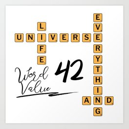Life Universe and Everything Scrabble 42 Art Print