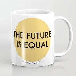 The Future is Equal - Yellow Coffee Mug