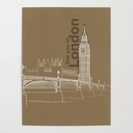 See you in London Poster