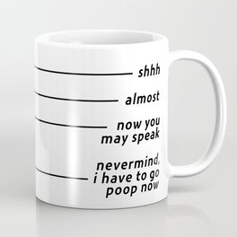 Get The Coffe Out Of Here. Coffee Mug