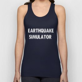 Earthquake Simulator Unisex Tank Top