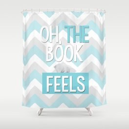 Oh, the book feels! Shower Curtain