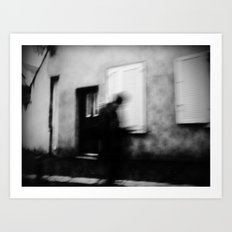 I follow you in the street, sometimes. 3 Art Print