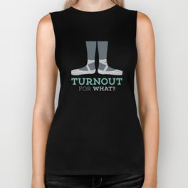 Turnout for What? Biker Tank