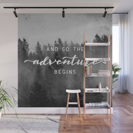 And So The Adventure Begins III Wall Mural