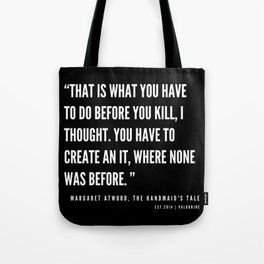 54  | The Handmaid's Tale Quote Series  | 190610 Tote Bag
