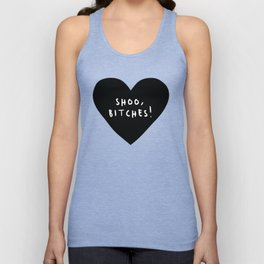 Shoo,Bitches! Black Heart Graphic Unisex Tank Top