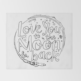 Love You to the Moon & Back...Coloring Page Throw Blanket
