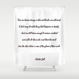 the gleam of their souls Shower Curtain