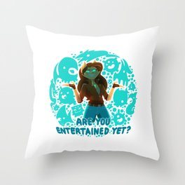 Are you entertained yet? || ScribbleNetty (Colored) Throw Pillow