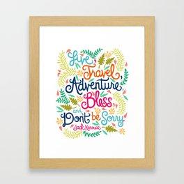 Jack Kerouac Quote Illustration.  Framed Art Print