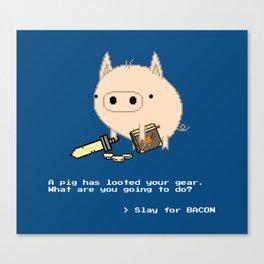> Slay for BACON Canvas Print