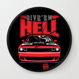 Give'em Hell Wall Clock