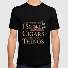 I Smoke Cigars Cigar Smoking Gift T-shirt