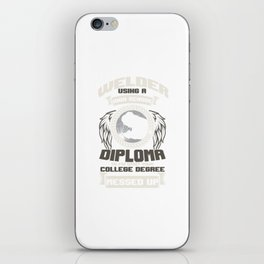 Funny Sarcastic Welder Construction Worker Union iPhone Skin