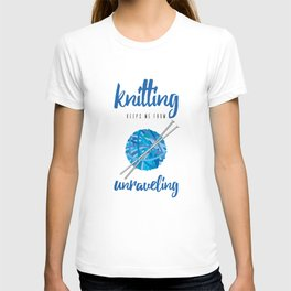 Funny Knitting Keeps Me From Unraveling Crafter's T-shirt