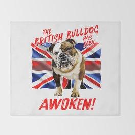 The British Bulldog Has Been Awoken Throw Blanket