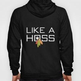 Like a Hoss Hoody