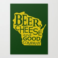 Green and Gold Beer, Cheese and Good Company Wisconsin Canvas Print