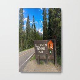 Yellowstone National Park Entrance Sign Metal Print