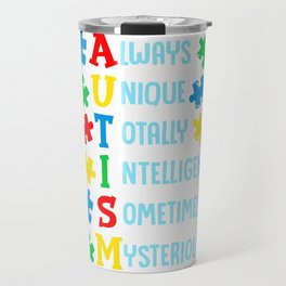 Cute Always Unique Totally Intelligent Mysterious Travel Mug