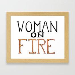Woman On FIRE Framed Art Print