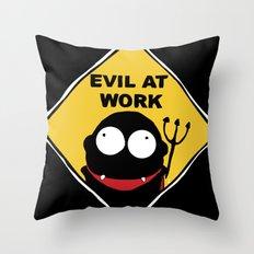 Evil at Work Throw Pillow
